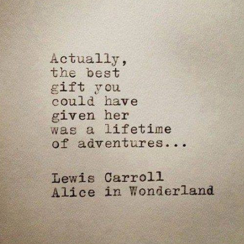 Travel Quote to Live by from Lewis Carroll