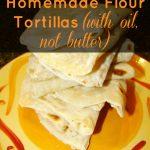 Homemade Flour Tortillas without butter