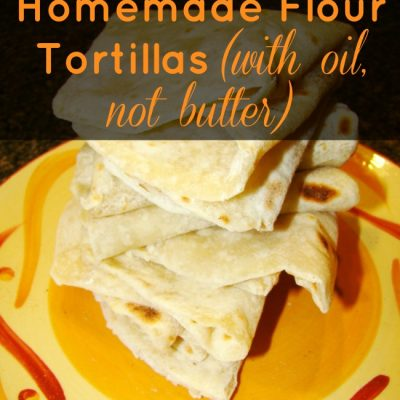 Homemade Flour Tortillas without butter