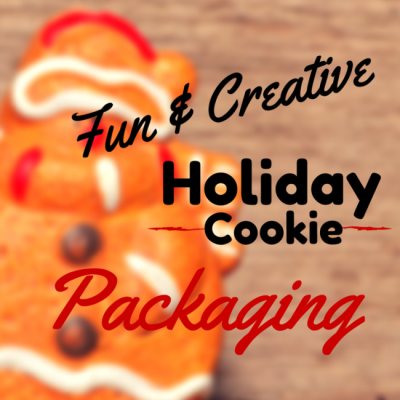 Creative DIY Holiday Cookie Packaging