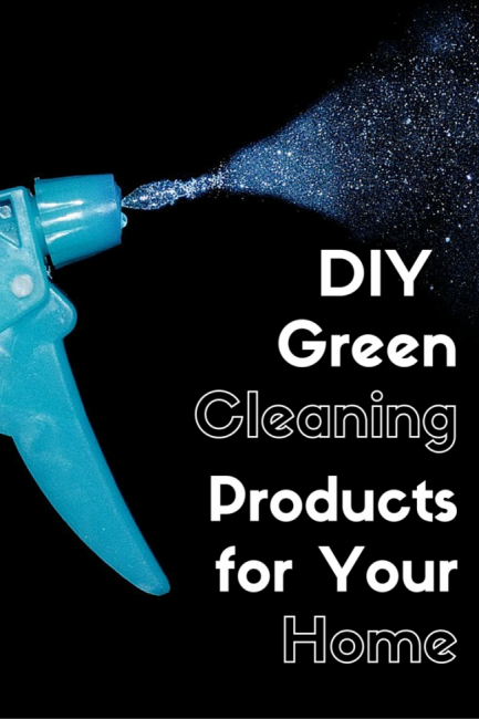 DIY Green Cleaning Products for Your Home