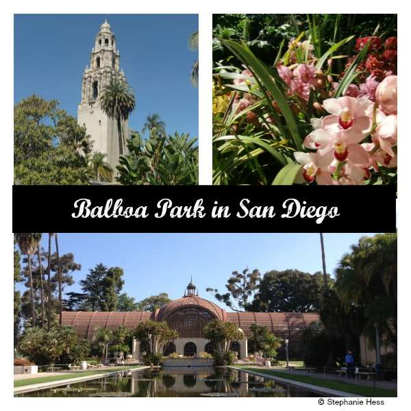 Balboa Park: A beautiful place to visit in San Diego - Museums, parks, and more