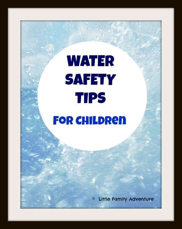 water safety tips for children #familyfun #watersafety #swimming
