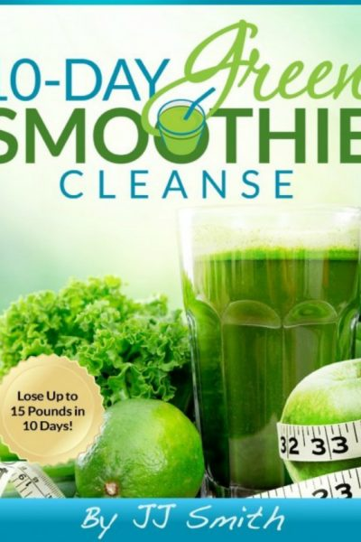 10 Day Green Smoothie Cleanse by JJ Smith Book Review - A great resource and guide to green smoothies
