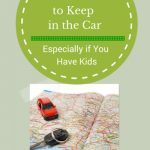 10 Must Haves to Keep in Your Car, Especially if You Have Kids