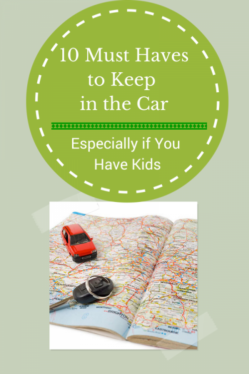 10 Must Haves to Keep In Your Car - Family travel must haves for the car because with kids, it's good to be prepared