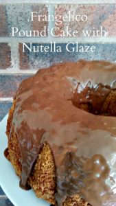 Hazelnut Pound Cake with Nutella Drizzle