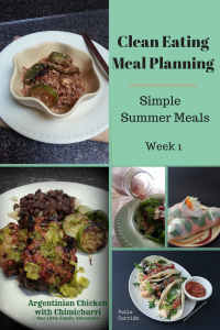 Clean Eating Meal Planning: Quick and Easy Summer Meals