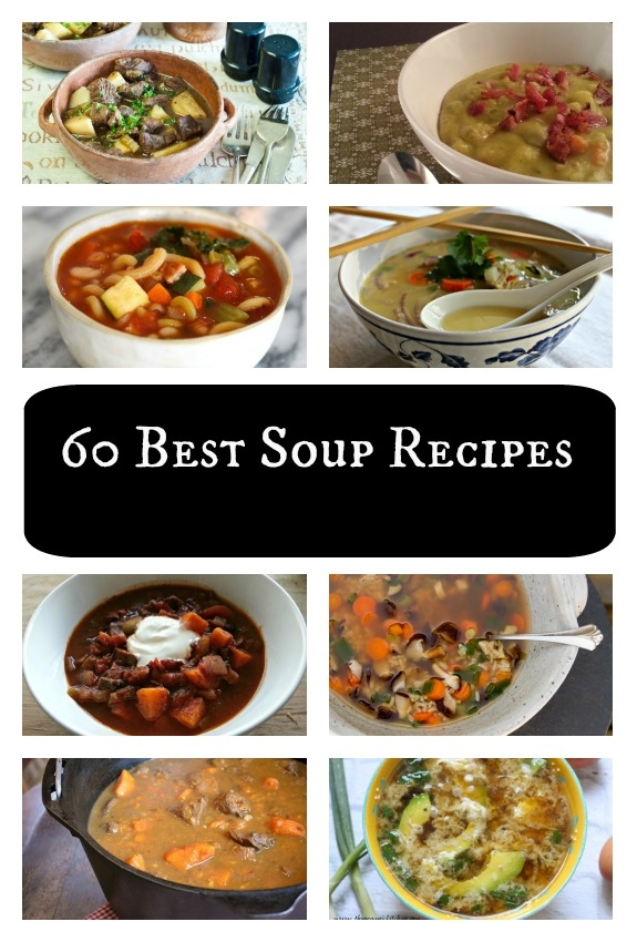 60 Best Soup Recipes | https://littlefamilyadventure.com | #soup #souprecipe #cleaneating #realfood