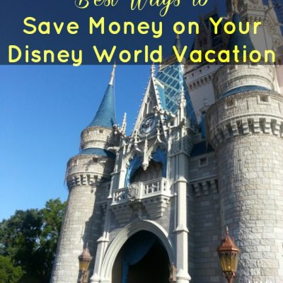 10 Ways to Save Money on A Disney World Vacation