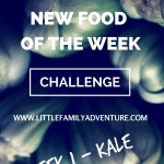 Food Challenge – New Food of the Week: Kale
