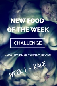 New Food of the Week Challenge Week 1 Kale | Get adventurous and have fun in the kitchen. #NewFoodChallenge