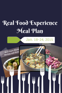 Real Food Experience Meal Plan Week 3 - Sunday chicken dinner and a week of quick and easy recipes
