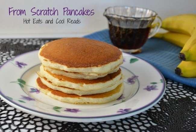 Scratch made pancakes