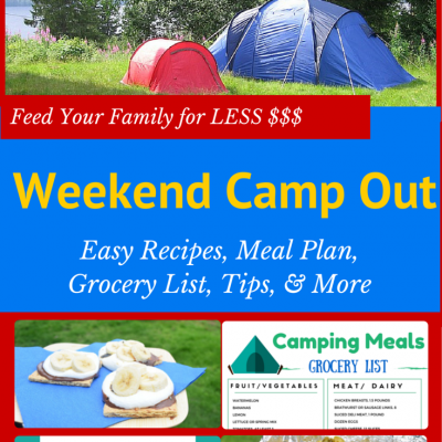 Weekend Camping Meal Plan & Recipes: 4-5 People for ONLY $50