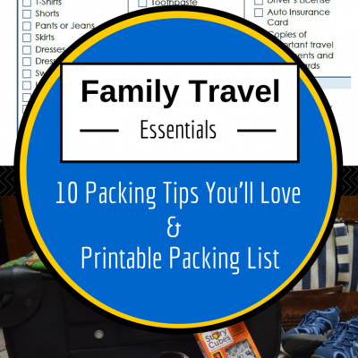 Family Vacation Essentials: 10 Tips You'll Love + Printable Packing List