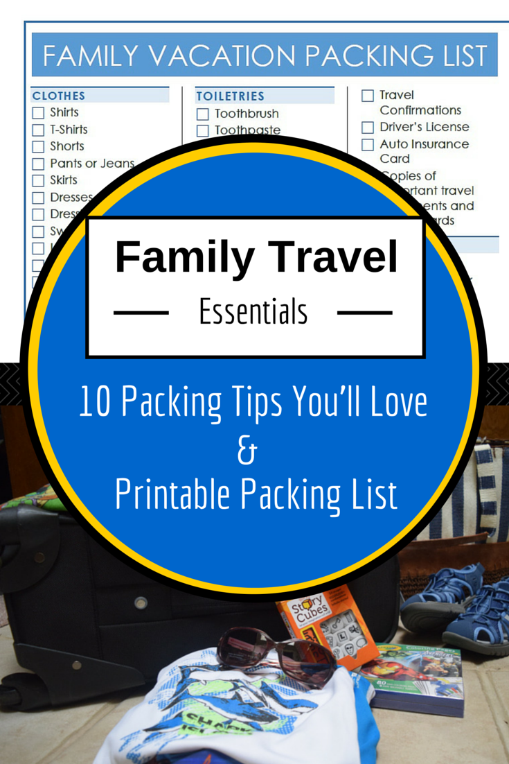 family vacation essentials  10 tips you u0026 39 ll love   printable packing list
