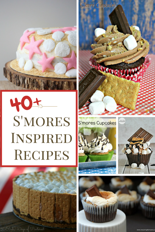 40+ S'Mores Inspired Recipes You Can't Resist - Cakes, Cupcakes, and Cheesecake
