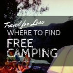 Travel for Less: Where to Find Free Camping