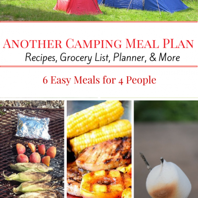 Everything Needed For Your Next Campout – Camping Grocery List to Recipes