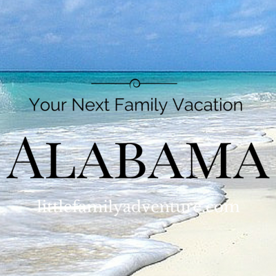 Get Help Planning your Family Vacation in Alabama