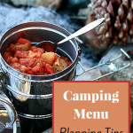 10 Tips To Help You with Plan Your Camping Menu