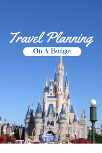 Traveling to Disney World on a Budget - Tips to help you save money