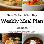 Weekly Meal Plan – Slow Cooker and Second Day Recipes