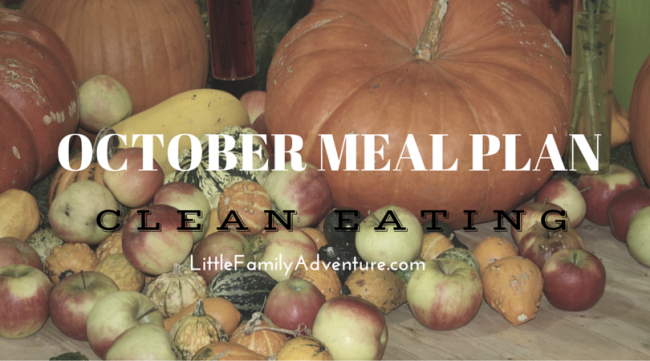 October Meal Plan - Clean Eating meal ideas and recipes