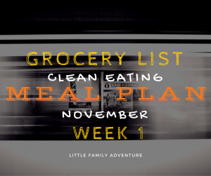 November Meal Plan Grocery List Week 1