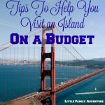 Tips To Help You Visit an Island On a Budget