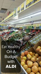 Eat Healthy on A Budget with Aldi