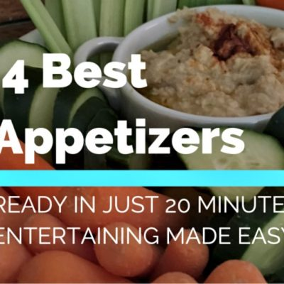 The Best Appetizers Ready in Just 20 Minutes - Make Entertaining Easier #HummusMadeEasy ad