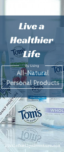 Live a Healthier Life with Tom's of Maine