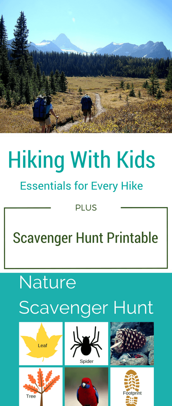 Hiking with Kids Essentials + Scavenger Hunt