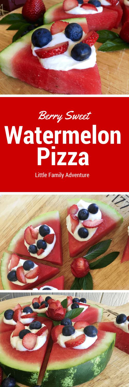Berry Sweet Watermelon Pizza