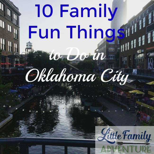 10 family fun things to do in oklahoma city for Fun places to go in the city