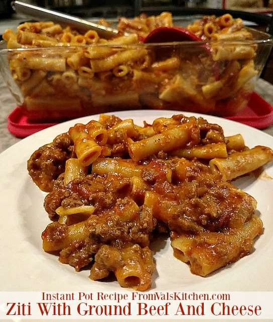 Instant Pot Recipes - Ziti with ground beef and cheese