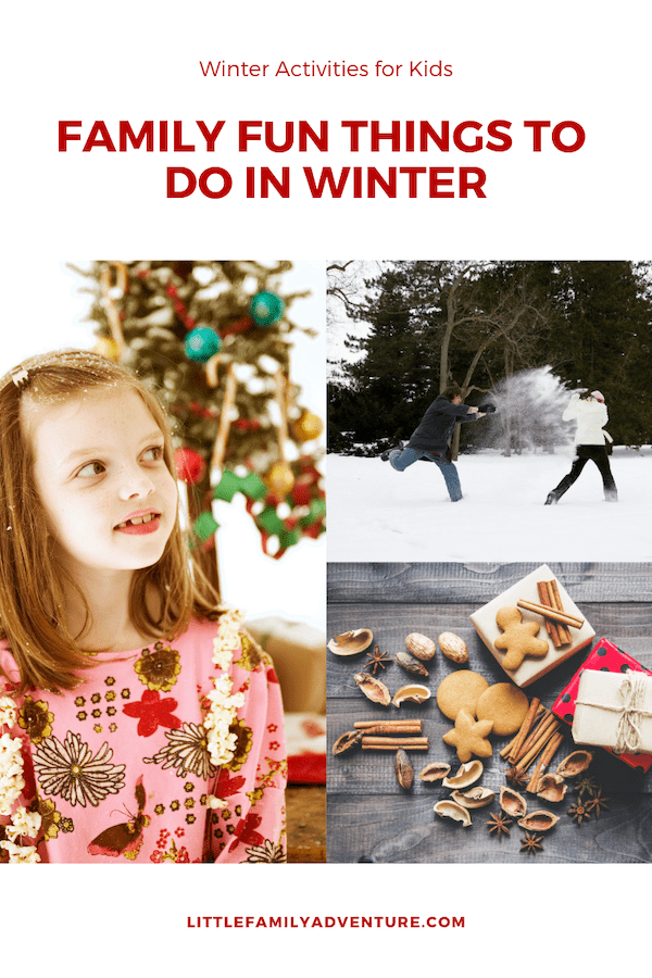 Family Fun Things to Do in Winter - your family will to entertained with these winter activities for kids