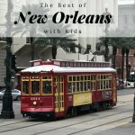 See the Best of New Orleans with Kids in 3 Days