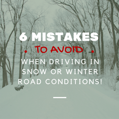 Avoid these 6 Mistakes for Driving in Snow/Winter Roads