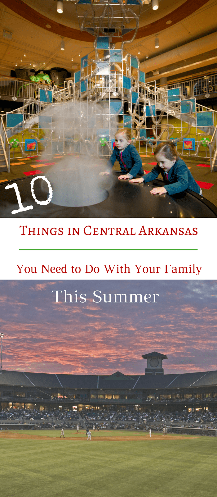 10 Things in Central Arkansas You Need to Do With Your Family - North Little Rock Arkansas Family Fun Days