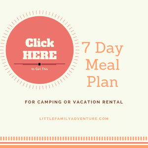 7 Day Meal Plan for camping or vacation rental - Grocery list, recipe tips, and meal planner
