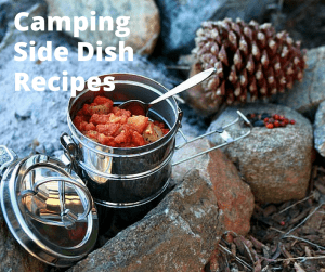 Camping side dish inside a metal tin. - Food doesn't always have to be made on site. These side dishes can be made at home or while car camping- delicious recipes for your next camp out