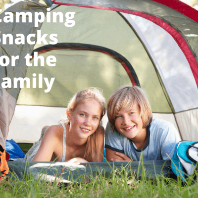 Before your Family Goes Out, Make these Camping Snacks