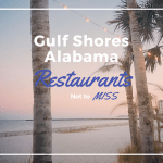 8 Orange Beach & Gulf Shores Restaurants You MUST Try
