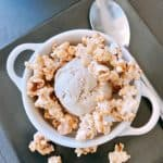 Brown Sugar Ice Cream Sundae with No Bake Caramel Popcorn