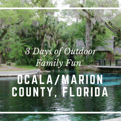 3 Days of Outdoor Fun in Ocala/Marion County Florida