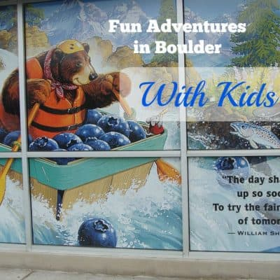 Making the Most of An Afternoon: Things to Do with Kids in Boulder