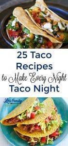 25 Taco Recipes to Make Every Night Taco Night